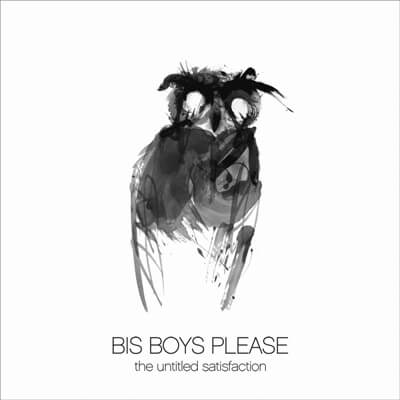 Bis Boys Please – The Untitled Satisfaction